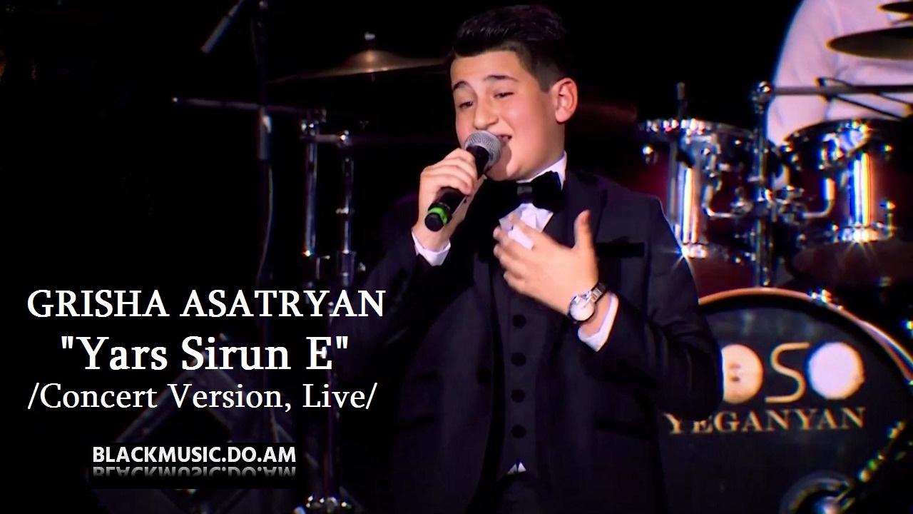 GRISHA ASATRYAN - Yars Sirun E /Concert Version, Live